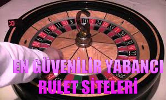 Kaliteli yabancı rulet oynama siteleri, en kaliteli rulet siteleri, en güvenilir yabancı rulet siteleri