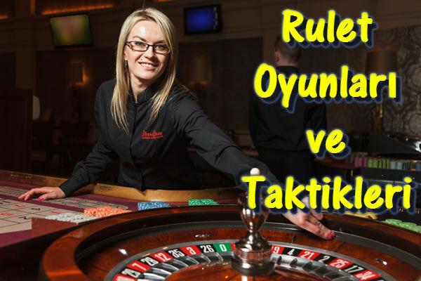Rulet Oyunları, Rulet Taktikleri, Rulette Kazanma, Rulet Oyunu, Rulet Nasıl Kazanılır?