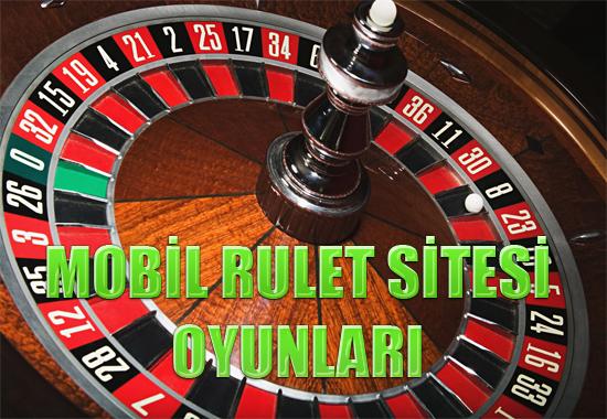 Mobil rulet sitesi oyunları, yabancı mobil rulet sitesi oyunları, En güvenilir yabancı mobil rulet siteleri